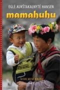 Egle-Aukstakalnyte-Hansen-Mamahuhu-six-years-in-China_imagelarge